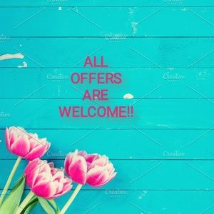 Other - ALL OFFERS ARE WELCOME!!